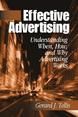 Effective Advertising By Tellis, Gerard J.
