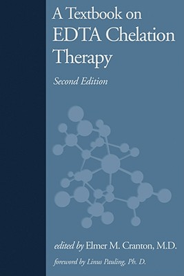 A Textbook on Edta Chelation Therapy By Cranton, Elmer M. (EDT)
