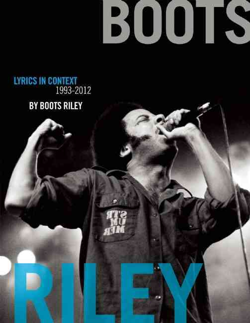 Boots Riley By Riley, Boots